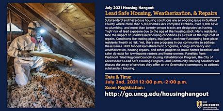 July Housing Hangout  -  Lead Safe Housing, Weatherization, & Repairs tickets