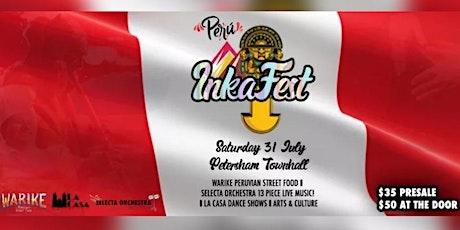 Inka Fest - Peruvian Festival tickets