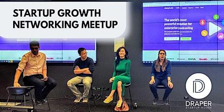 Startup Growth Networking Meetup in Tallinn x Draper Startup House tickets