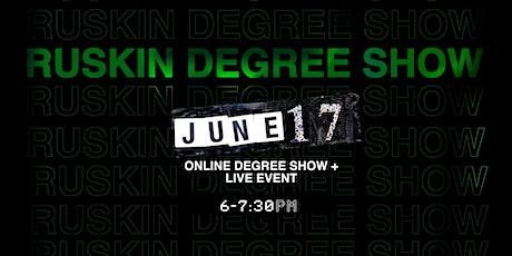 CALLBACK: Ruskin BFA 2021 Degree Show Launch tickets