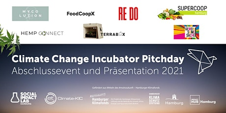 Climate Change Incubator Pitchday und Abschlusspräsentation Tickets