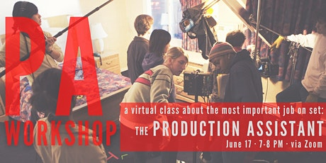 PA Workshop: a virtual class about the most important job on set tickets