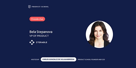 Fireside Chat with Iterable VP of Product, Bela Stepanova tickets