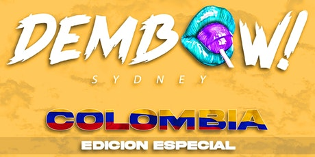 Dembow Sydney INDEPENDENCIA DE COLOMBIA tickets