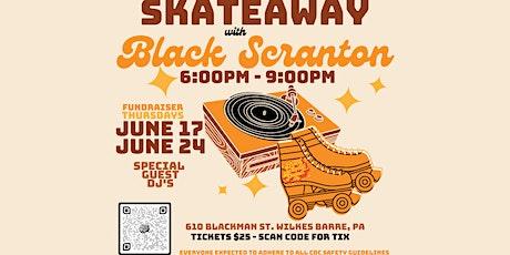 Skateaway With Black Scranton tickets
