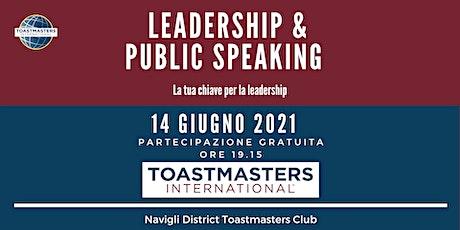 Paura di parlare in pubblico? Leadership & Public Speaking biglietti
