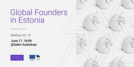 Global Founders in Estonia - Meetup Vol. 13 tickets