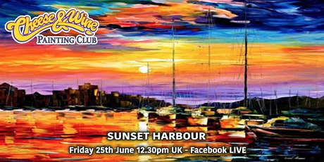 Paint SUNSET HARBOUR - Facebook LIVE tickets