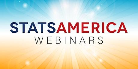 StatsAmerica Webinar Series: Showcase of the Redesigned StatsAmerica tickets