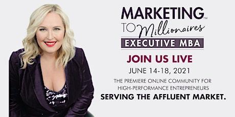 Marketing To Millionaires Executive MBA tickets