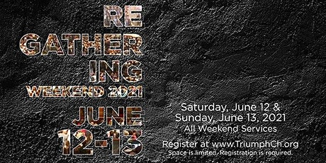 Triumph Church June 12 & 13 Weekend - North Campus (In-Person & Drive-In) tickets