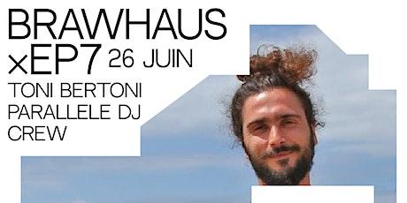 Toni Bertoni  DJ Set // Parallele DJ Crew billets