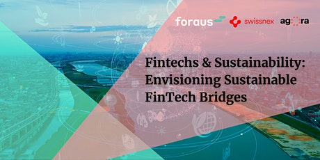 Fintechs & Sustainability: Envisioning Sustainable FinTech Bridges tickets