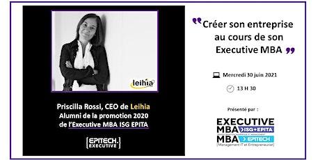 Créer son entreprise au cours de son Executive MBA billets