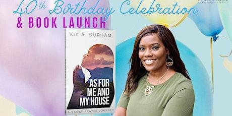 Minister Kia's 40th Birthday Celebration & Book Launch tickets