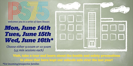 PS75 Open House-Prospective /Incoming Families only tickets