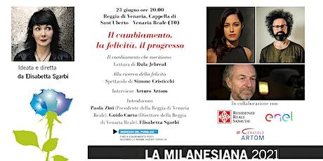 Milanesiana21: Il cambiamento, la felicità, il progresso biglietti