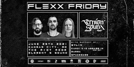 Flexx Friday 3 Ft. Ternion Sound tickets