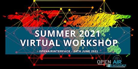 OpenAirInterface Summer 2021 Virtual Workshop ingressos