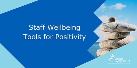 Staff Wellbeing - Tools for Positivity tickets