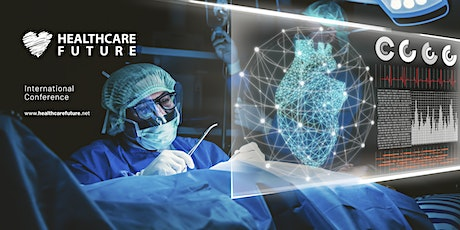 Healthcare Future - International Conference tickets