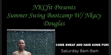 NKCfitness presents SummerSwing Bootcamp tickets