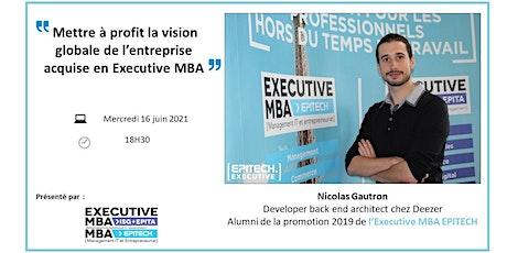 Mettre à profit la vision globale de l'entreprise acquise en Executive MBA tickets