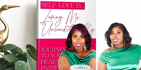 Self Love is Loving me Unconditionally tickets