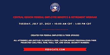 Central Region Federal Employee Benefits & Retirement Webinar tickets