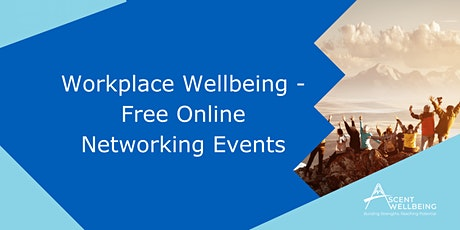 Workplace Wellbeing - Free Networking Events tickets