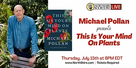 """Michael Pollan in conversation """"This is Your Mind on Plants"""" tickets"""