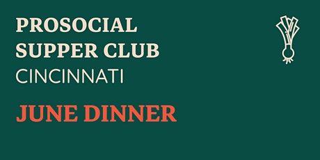 PSC Cincy - June Dinner (it's live!) tickets