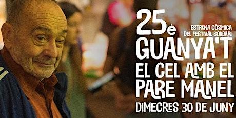 25è GUANYA'T EL CEL AMB EL PARE MANEL entradas