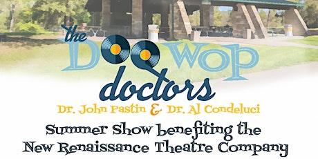 Doo Wop Doctors  Summer Show tickets