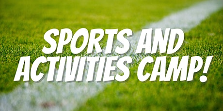 Sports and Activities Camp 2021 tickets