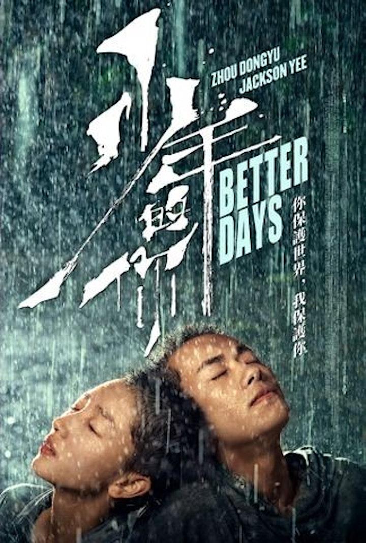 PISA CHINESE FILM FESTIVAL - Better Days image