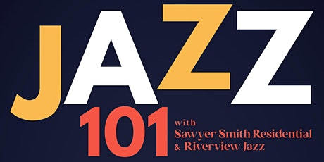 Jazz 101 with Riverview Jazz tickets