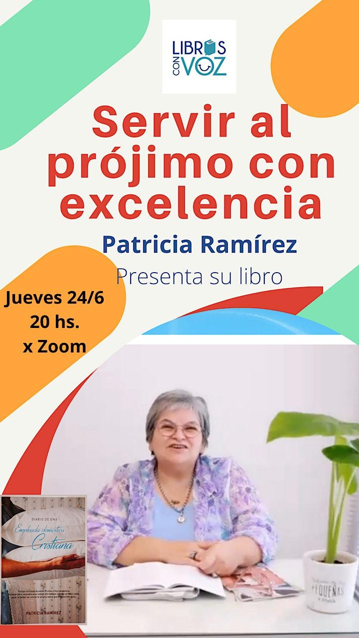 Imagen de Servir al prójimo con excelencia - Por Patricia Ramírez