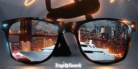 Trap N Twerk Yacht Party tickets