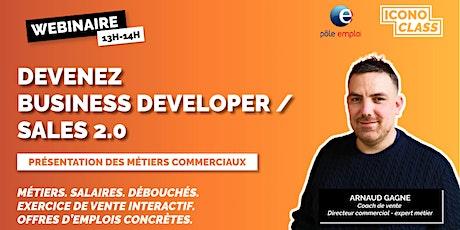 Devenez Business Developer - Présentation des métiers commerciaux  2.0 billets