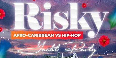 Risky: Afro-Caribbean Vs Hip-Hop Yacht Party tickets