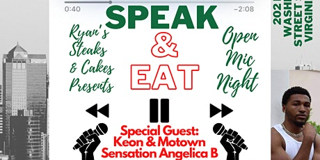 Ryan's Steaks & Cakes Presents: SPEAK & EAT OPEN MIC NIGHT tickets