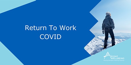 Return to Work COVID tickets
