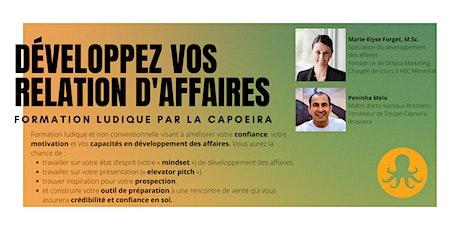 Développez vos relations d'affaires - Formation ludique par la capoeira billets