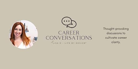 Career Conversations -  Career Crossroads tickets