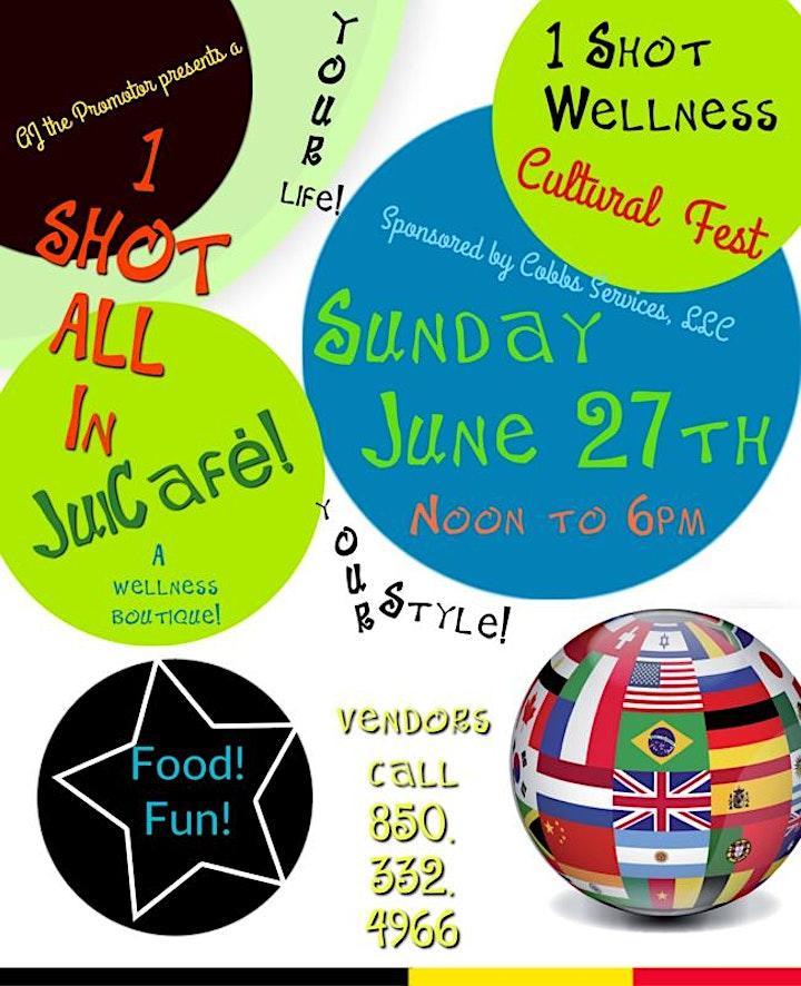 1 Shot Wellness Cultural Fest! image