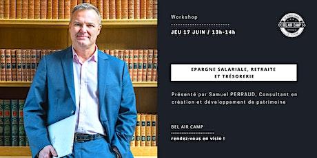 """Workshop """"Epargne salariale, retraite et trésorerie"""" billets"""