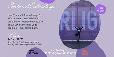 Centered Saturdays: Gentle All Levels Yoga & Soundbath tickets