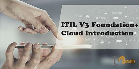 ITIL V3 Foundation + Cloud Introduction 3 Days Training in Puebla tickets