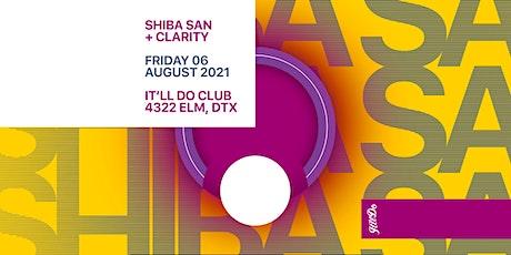 Shiba San at It'll Do Club tickets